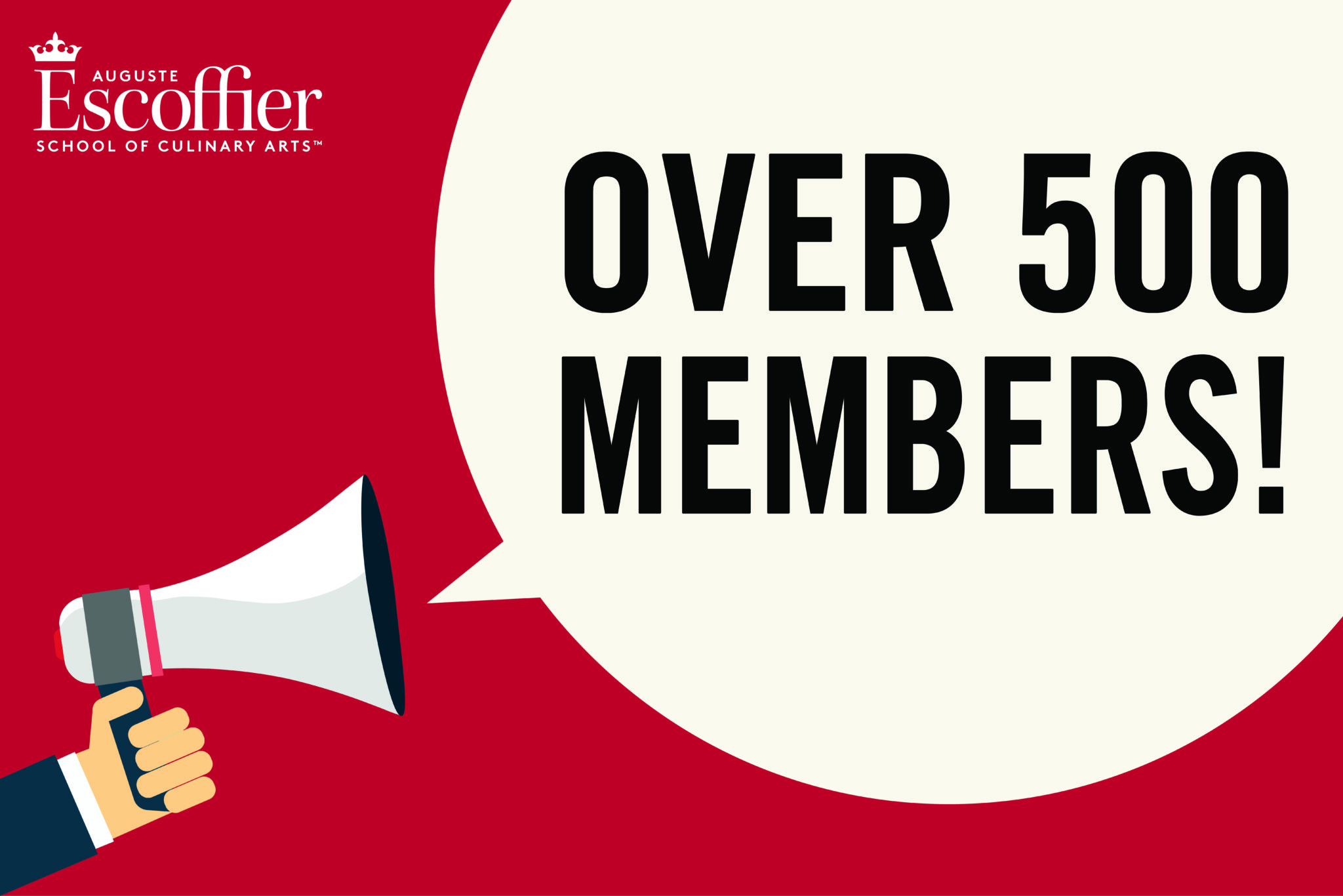We reached 500 members with Escoffier's alumni association